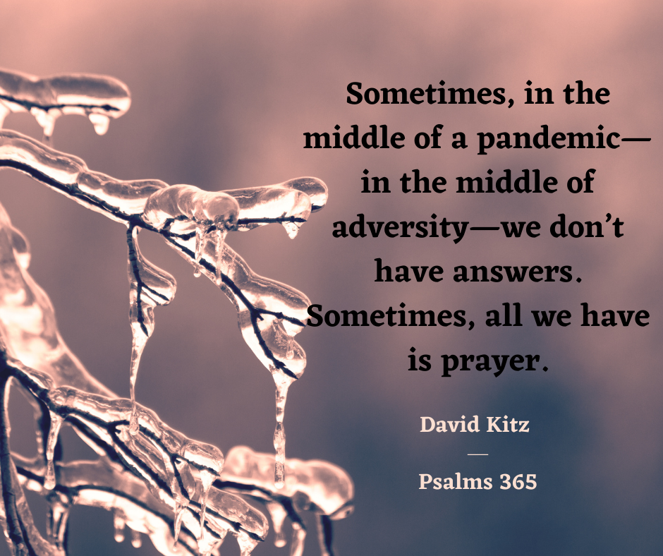 365 Sometimes, all we have is prayer.
