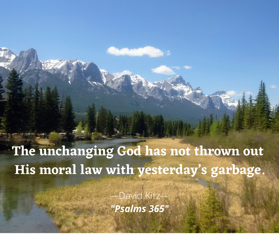 Psalm 93 The unchanging God has not thrown