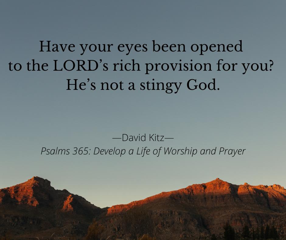 Rich Provision 365 Psalm 104