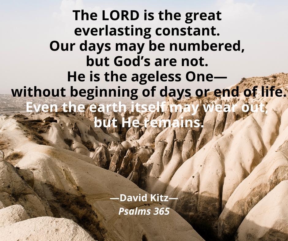 the great everlasting constant Psalms 365 -102_23-28