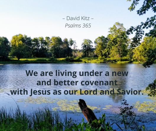 365 new and better covenant Psalm 149